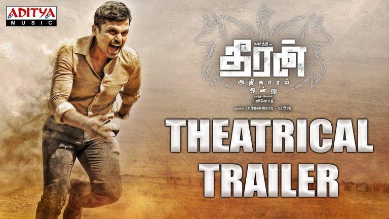 Theeran Adhigaaram Ondru Trailer